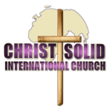 Christ Solid International Church